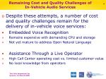 remaining cost and quality challenges of in vehicle audio services