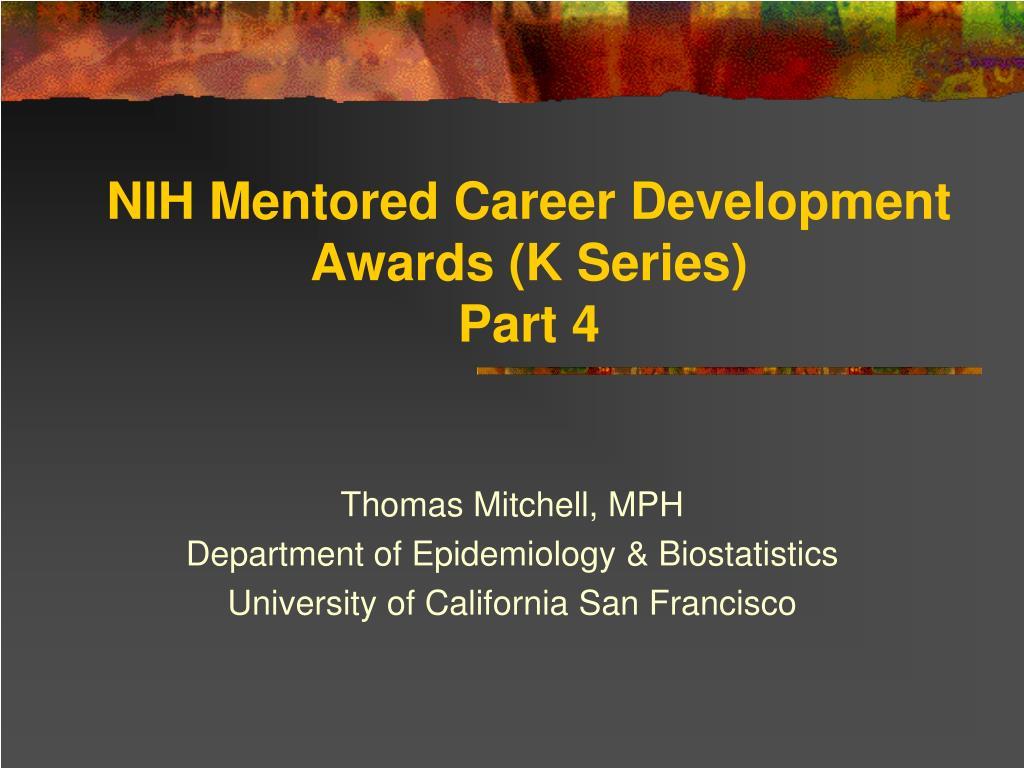 nih mentored career development awards k series part 4 l.