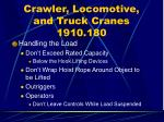 crawler locomotive and truck cranes 1910 18077
