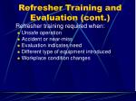refresher training and evaluation cont