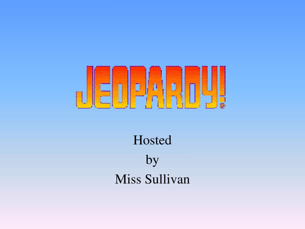 hosted by miss sullivan l.
