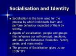 socialisation and identity