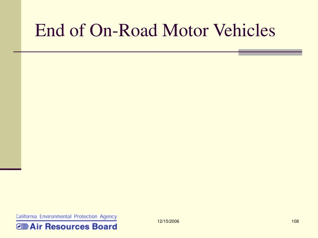 End of On-Road Motor Vehicles