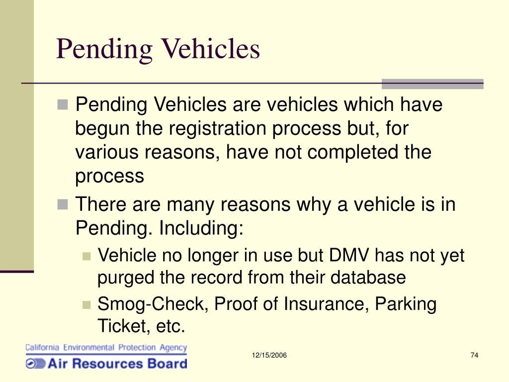 Pending Vehicles