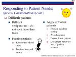 responding to patient needs special considerations cont27