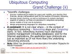 ubiquitous computing grand challenge ii