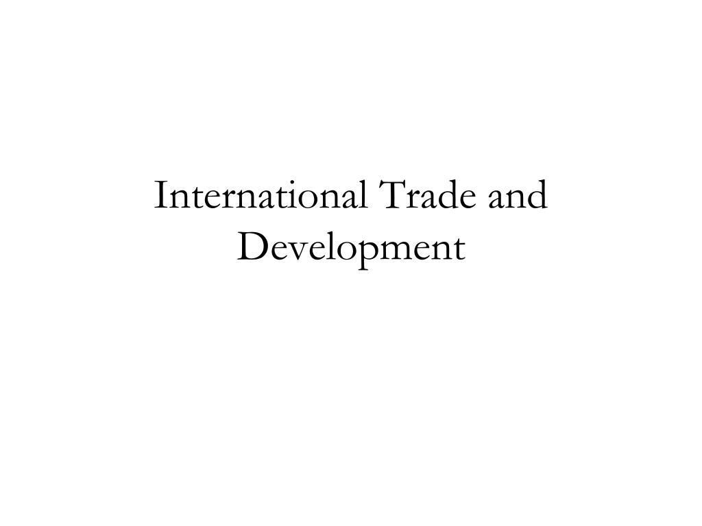 international trade and development l.