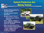 hybrid platforms are being tested
