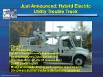 just announced hybrid electric utility trouble truck