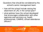 questions that should be considered by the school s senior management team