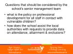 questions that should be considered by the school s senior management team6