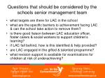 questions that should be considered by the schools senior management team17