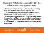 questions that should be considered by the schools senior management team21