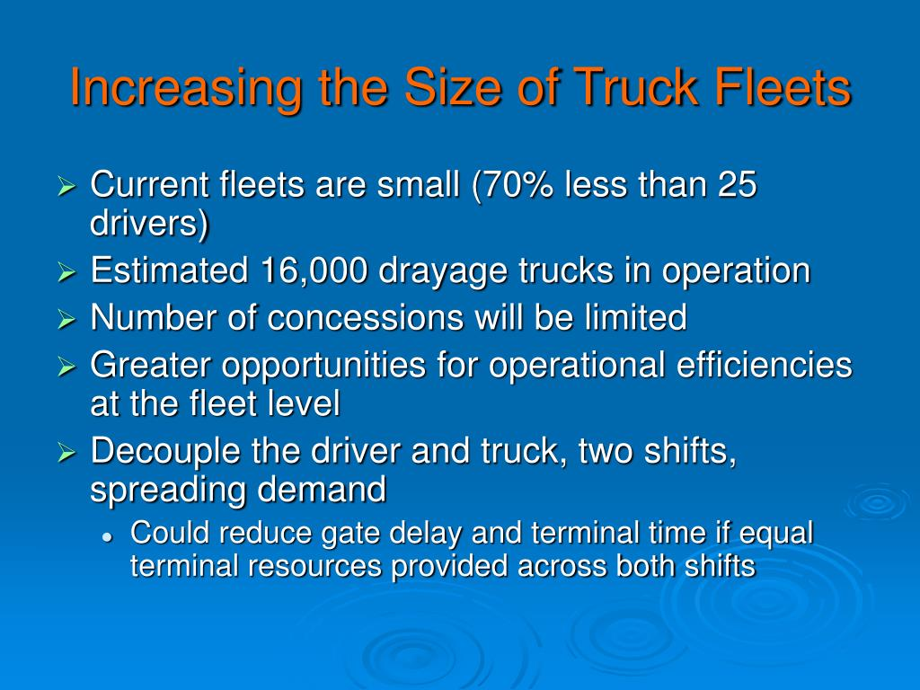 Increasing the Size of Truck Fleets