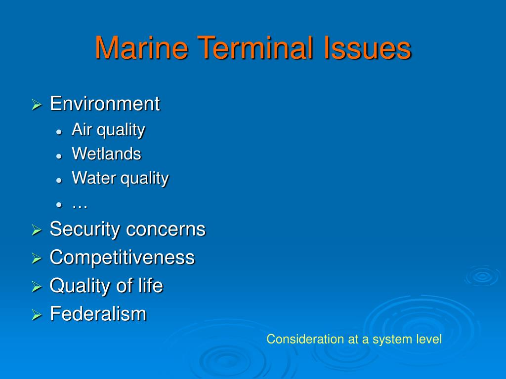 Marine Terminal Issues