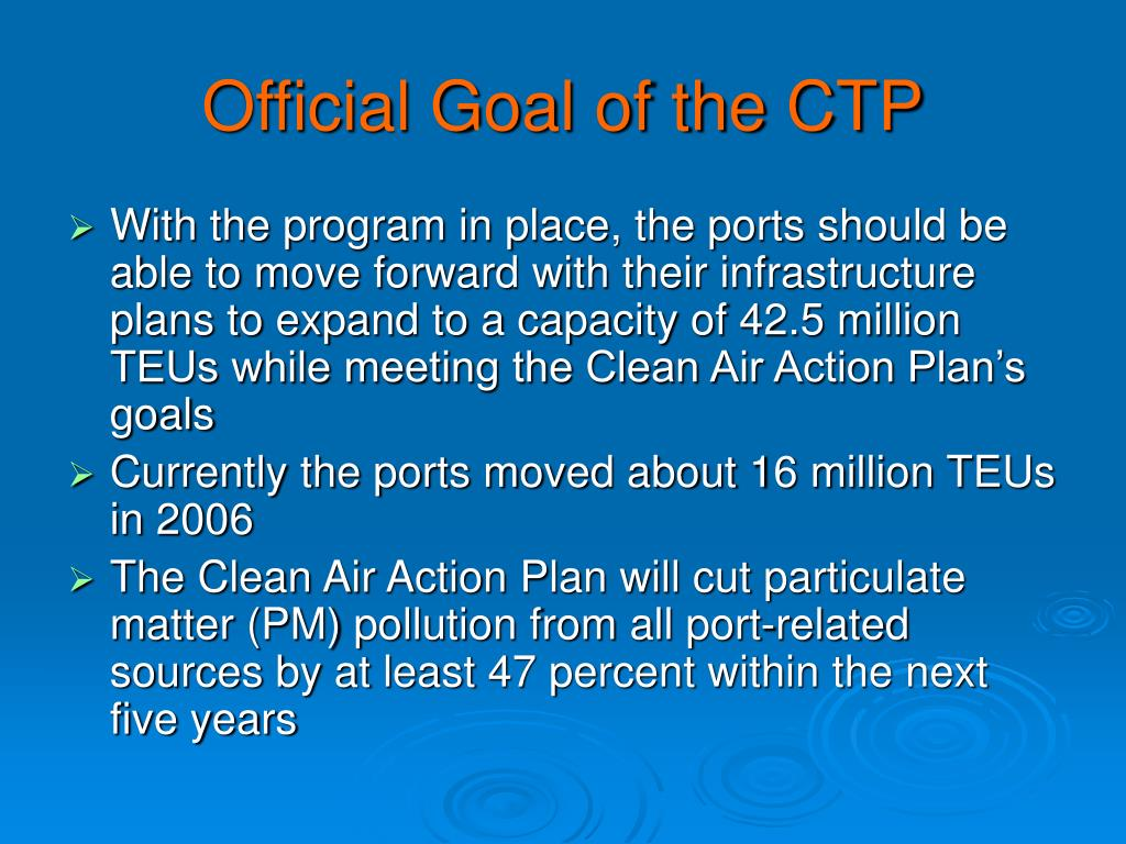Official Goal of the CTP