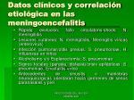 datos cl nicos y correlaci n etiol gica en las meningoencefalitis