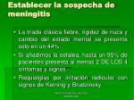 establecer la sospecha de meningitis