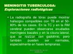 meningitis tuberculosa exploraciones radiol gicas