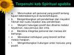terpenuhi keb spiritual apabila
