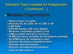 software tools needed for kidspiration continued