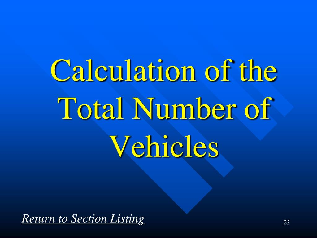 Calculation of the Total Number of  Vehicles