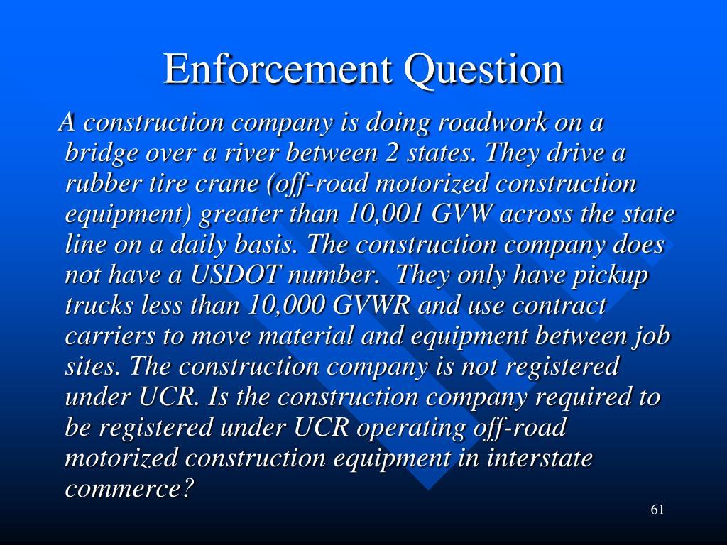 Enforcement Question