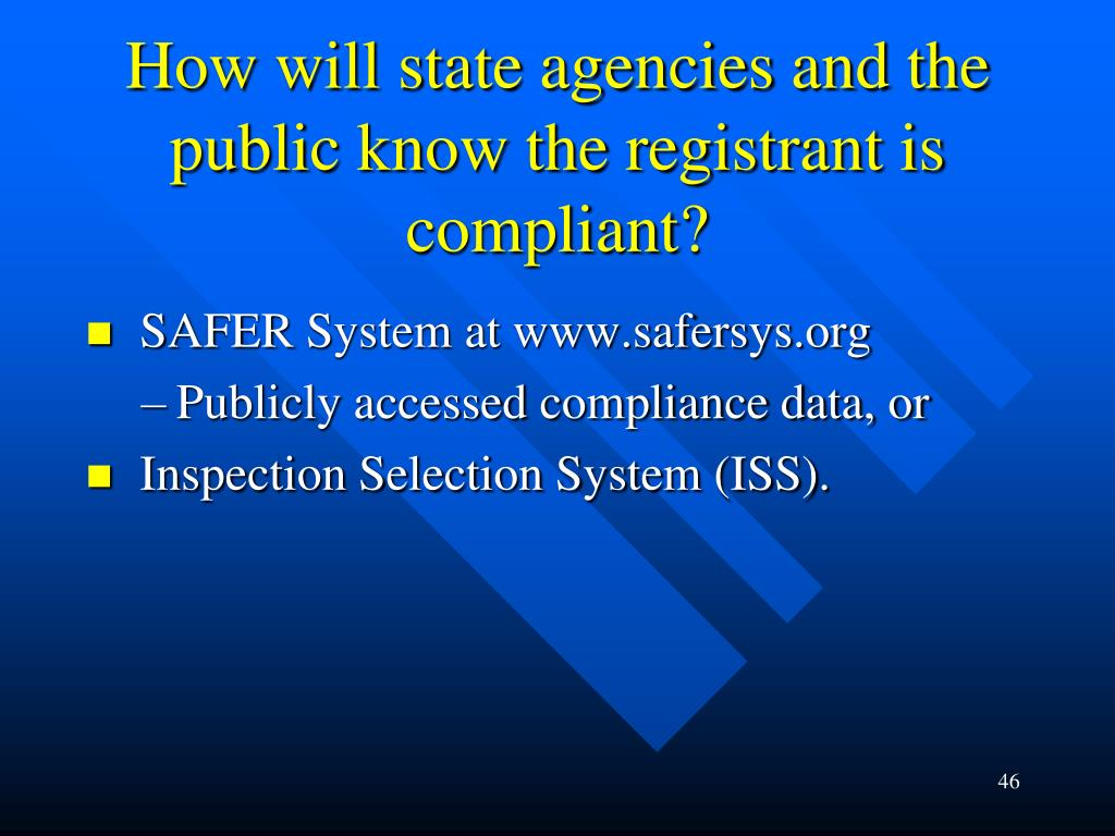 How will state agencies and the public know the registrant is compliant?