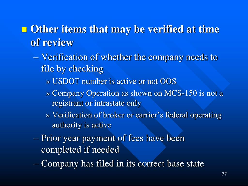Other items that may be verified at time of review