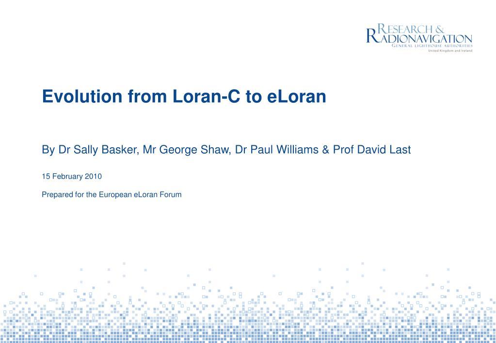 evolution from loran c to eloran l.