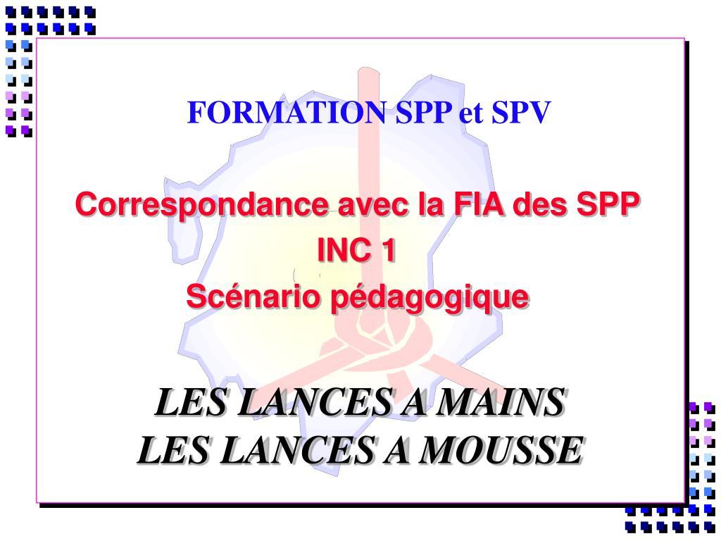 formation spp et spv l.