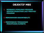 objektif mbs