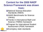 content for the 2009 naep science framework was drawn from
