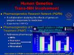 human genetics trans nih involvement7