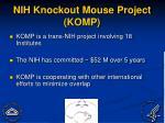 nih knockout mouse project komp