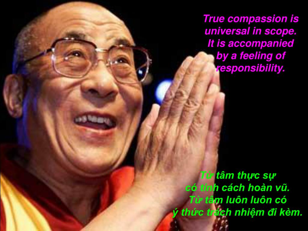 True compassion is universal in scope.