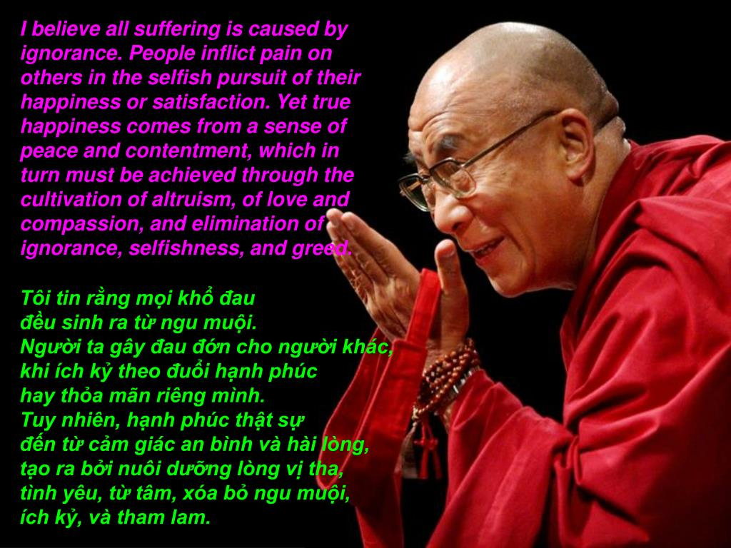 I believe all suffering is caused by