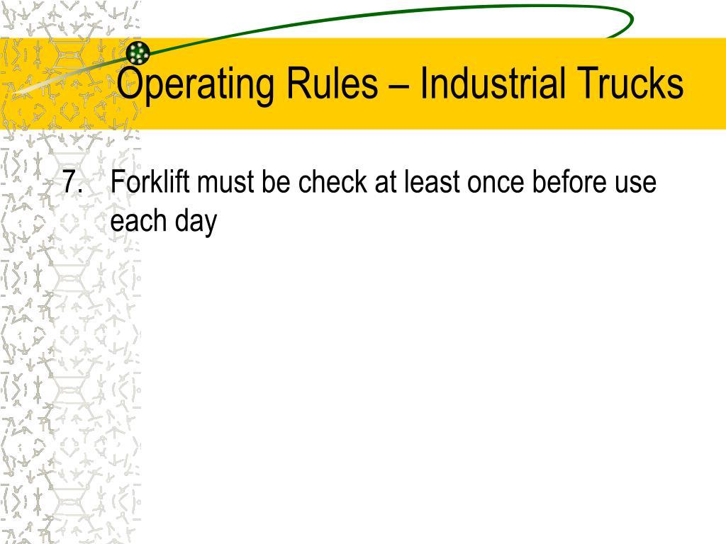Operating Rules – Industrial Trucks