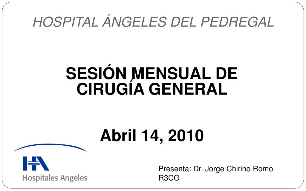 sesi n mensual de cirug a general abril 14 2010 l.
