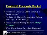 crude oil forwards market