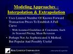 modeling approaches interpolation extrapolation