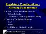 regulatory considerations affecting fundamentals
