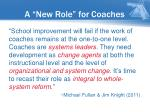 a new role for coaches