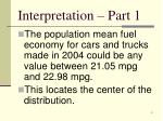 interpretation part 1