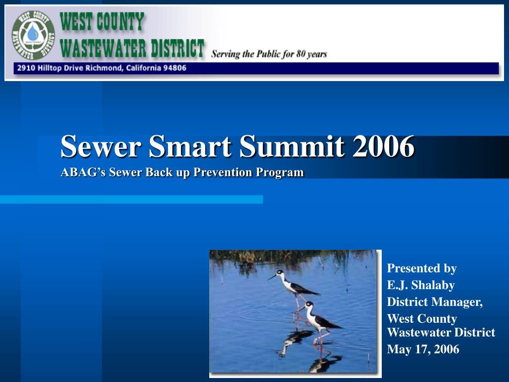 sewer smart summit 2006 abag s sewer back up prevention program l.