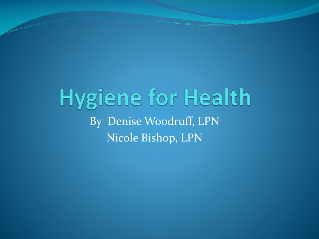 hygiene for health l.