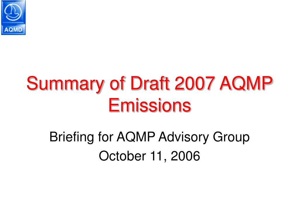 summary of draft 2007 aqmp emissions l.