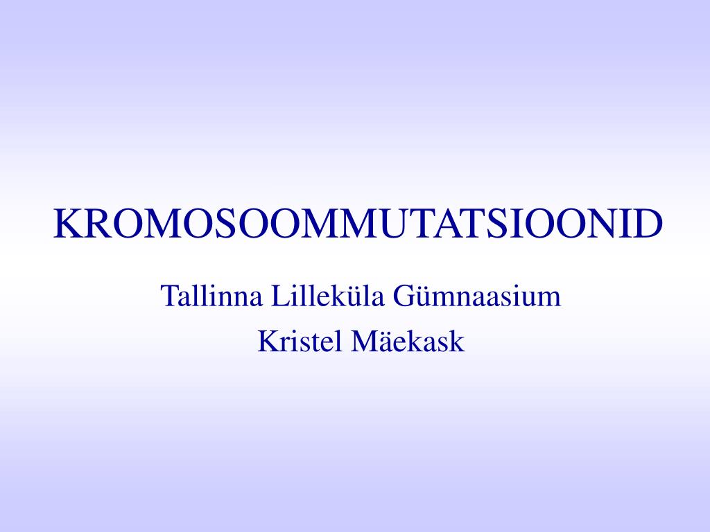 kromosoommutatsioonid l.