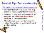 general tips for handwashing