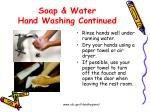 soap water hand washing continued